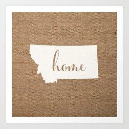 Montana is Home - White on Burlap Art Print