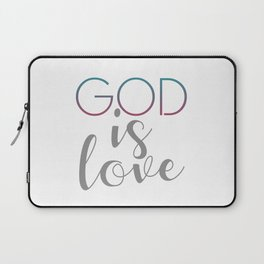 God is Love- God is a super being or spirit worshiped as having power over nature or human fortunes Laptop Sleeve
