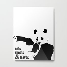 Eats, Shoots & Leaves Metal Print