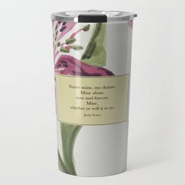 You're mine...Jamie Fraser. Outlander. Travel Mug