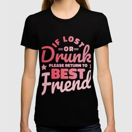 In case of loss or intoxication please give best friend back T-shirt