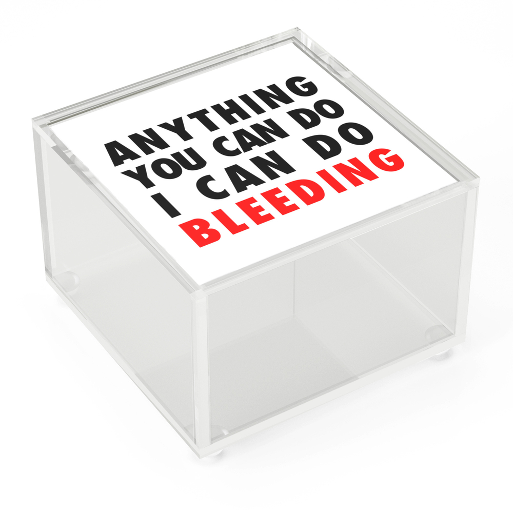 Anything_You_Can_Do_I_Can_Do_Bleeding_Acrylic_Box_by_artself