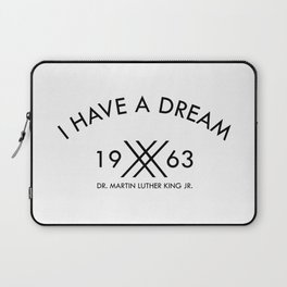I Have A Dream 1963 Martin Luther King Laptop Sleeve