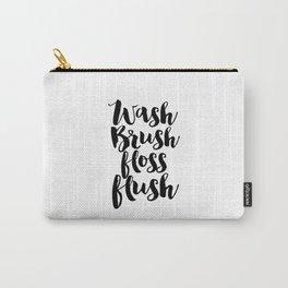 Bathroom Sign Bathroom Decor Printable Quotes InspirationalPoster Bathroom Poster Bathroom Wall Art Carry-All Pouch