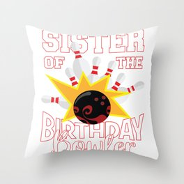 Sister Of The Birthday Bowler Kid Bowling Party design Throw Pillow