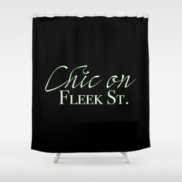 Chic on Fleek St. Shower Curtain