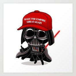 Make the Empire Great Again Art Print