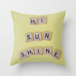 Hi Sunshine Throw Pillow