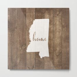 Mississippi is Home - White on Wood Metal Print