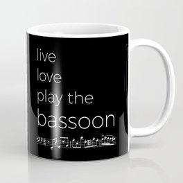 Live, love, play the bassoon (dark colors) Coffee Mug