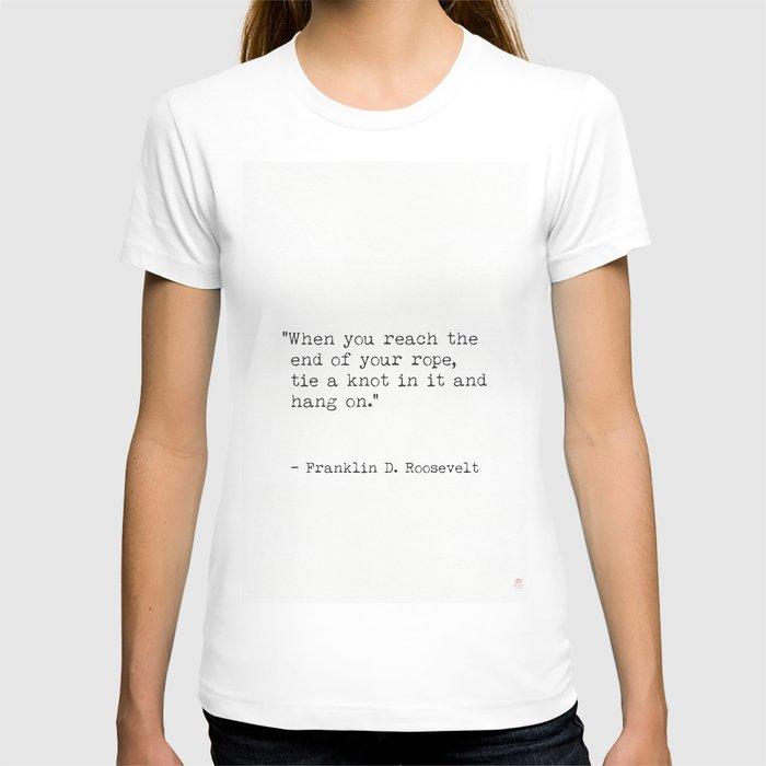 Franklin D. Roosevelt minimals quote T-shirt