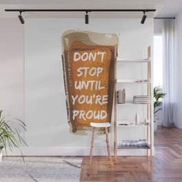 Drink with pride Wall Mural