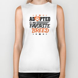 Adopted is my favorite breed Biker Tank