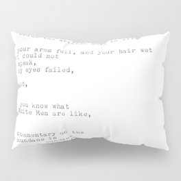 untitled (after 'the waste land') Pillow Sham