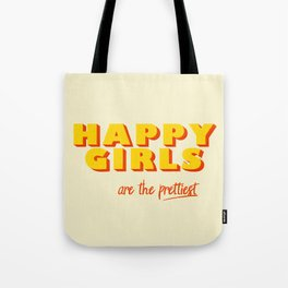 Happy Girls - typography Tote Bag