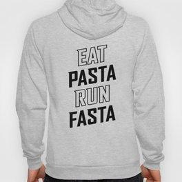 Eat Pasta Run Fasta v2 Hoody