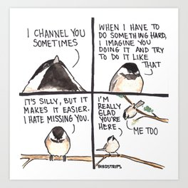 Bird no. 407. I'm Glad You're Here Art Print
