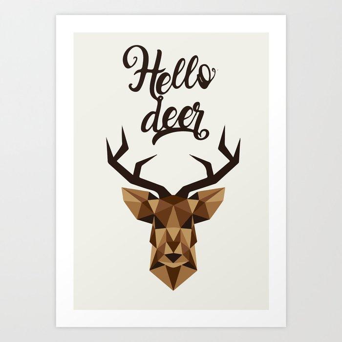 Hello deer Art Print