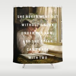 never without a book Shower Curtain