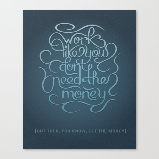 Get the Money Canvas Print