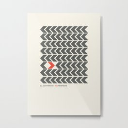 All backfroward - You frontward Metal Print