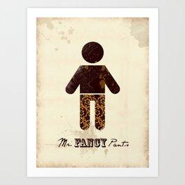 Mr. Fancy Pants Art Print