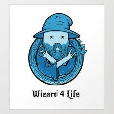 Wizard 4 Life Art Print