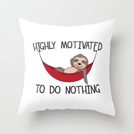 Highly Motivated To Do Nothing - Hammock Quotes Throw Pillow