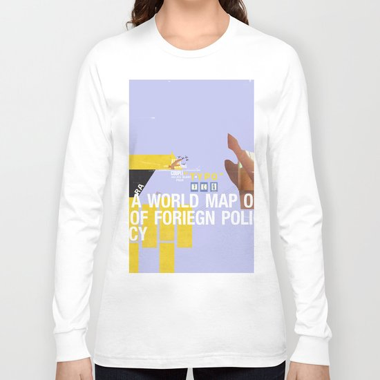 A World Map of Foreign Policy (book jacket cover) Long Sleeve T-shirt