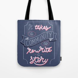 Rewrite the Story Tote Bag