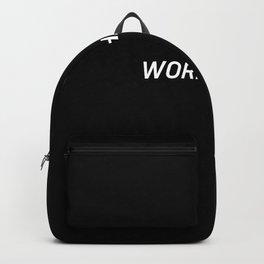 Work Hard. Backpack