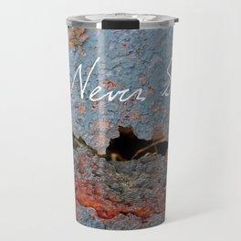 Rust Never Sleeps Travel Mug