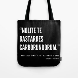 10  | The Handmaid's Tale Quote Series  | 190610 Tote Bag