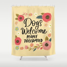 Pretty Not-So-Sweary: Dogs Welcome, People Tolerated Shower Curtain