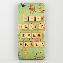 You Are My Happy Ever After iPhone Skin