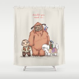 Should You Need Us... Shower Curtain