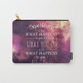 """Aldous Huxley Quote Poster - """"Experience is not what happens to you..."""" Carry-All Pouch"""