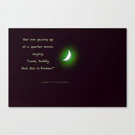 """Quarter Moon #10"" with poem: Son Shine #2 Canvas Print"