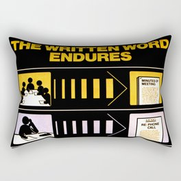 The Written Word Endures. Be Sure to Create It . . . And Preserve It. Rectangular Pillow