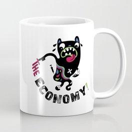 Bad Economy Coffee Mug