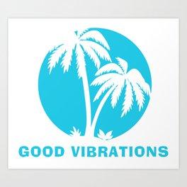 Good Vibrations one colour print Art Print