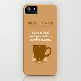 Coffee Coasters — Music Snob Tip #184 iPhone Case