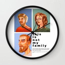 Not my Family Wall Clock