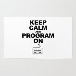 Keep Calm and Program On Rug