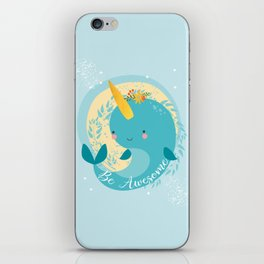 NARWHAL - BE AWESOME! iPhone Skin