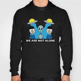 Not Alone Hoody