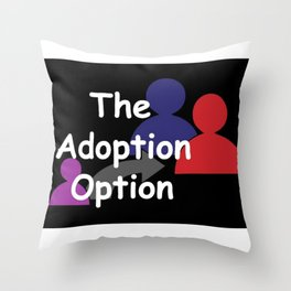 """The Adoption Option"" TV Show Logo Throw Pillow"