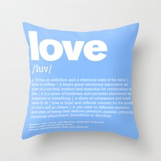 DEFINTION LLL - Love blue Throw Pillow