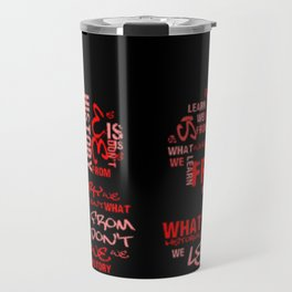 What we learn from History is that People don't learn from History Travel Mug