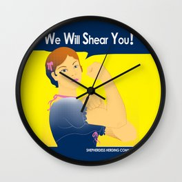 We Will Shear You Wall Clock